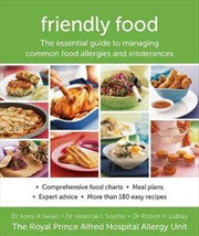 Friendly Food: New Edition Essential Guide to Managing Common Food Allergies and Intolerances | Paperback Book