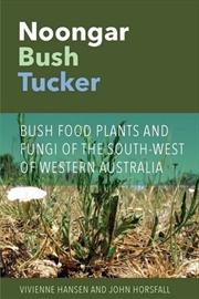 Noongar Bush Tucker: Bush Food