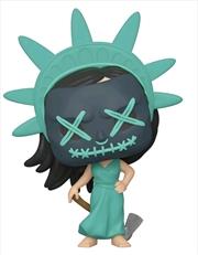 The Purge - Lady Liberty Pop! Vinyl | Pop Vinyl
