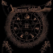 Brown Sabbath Vol II