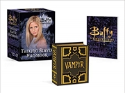 Buffy the Vampire Slayer: Talking Slayer Handbook | Merchandise