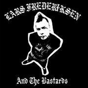 Lars Frederiksen And The Bastards | Vinyl