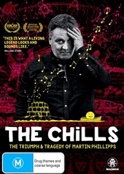 Chills - The Triumph and Tragedy Of Martin Phillipps, The
