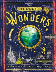 Lonely Planet Kids - Hidden Wonders | Hardback Book