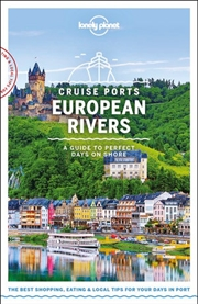 Lonely Planet Cruise Ports European Rivers | Paperback Book