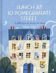 Lunch at 10 Pomegranate Street | Hardback Book