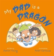 My Dad is a Dragon | Hardback Book