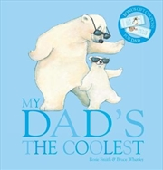 My Dad's the Coolest with Gift Coupons | Hardback Book