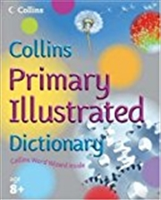 Collins Primary Illustrated Dictionary (collin's Children's Dictionaries)