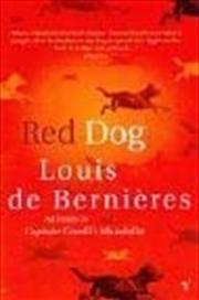 Red Dog. Louis De Bernires | Paperback Book