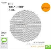 Friendship Cure | Audio Book