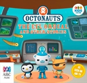 Octonauts: The Eel Ordeal And Other Stories | Audio Book