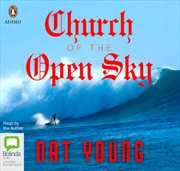 Church Of The Open Sky | Audio Book