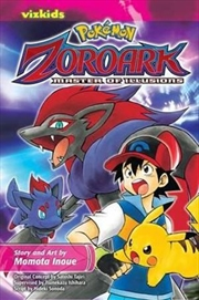Pokemon The Movie: Zoroark: Zoroark: Master of Illusions | Paperback Book