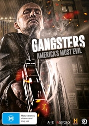 Gangsters - America's Most Evil