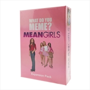 What Do You Meme? Mean Girls Expansion Pack Card Game | Merchandise