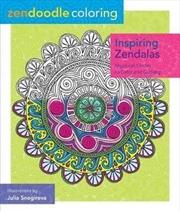 Zendoodle Coloring Inspiring Zendalas - Colouring Book | Paperback Book