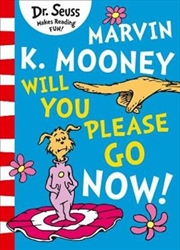 Marvin K. Mooney Will You Please Go Now! | Paperback Book