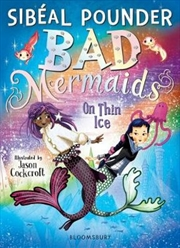 Bad Mermaids: On Thin Ice | Paperback Book