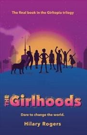 Girltopia: The Girlhoods