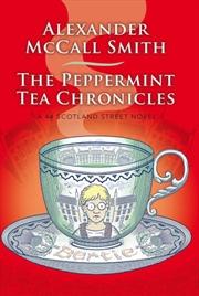 44 Scotland Street : The Peppermint Tea Chronicles