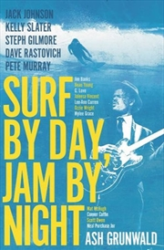 Surf By Day Jam By Night | Paperback Book