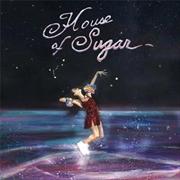 House Of Sugar - Deluxe Edition Purple Coloured Vinyl