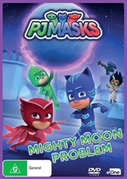 PJ Masks - Mighty Moon Problem | DVD