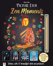 Picture Etch Zen Moments