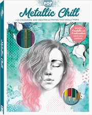 Pop Colour Metallic Chill Kit | Hardback Book