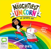 Naughtiest Unicorn At Sports Day | Audio Book