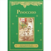 Pinocchio: Bath Treasury of Children's Classics | Hardback Book