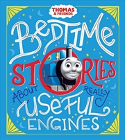Bedtime Stories about Really Useful Engines | Hardback Book