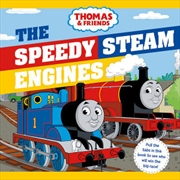 Thomas and Friends : The Speedy Steam Engines | Hardback Book