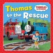 Thomas to the Rescue | Hardback Book