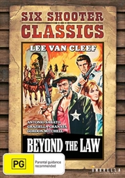 Beyond The Law | Six Shooter Classics | DVD