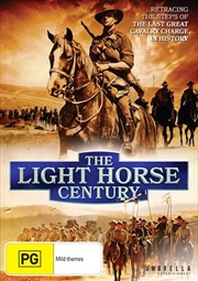 Light Horse Century, The