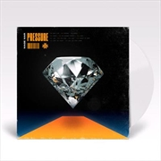 Pressure - Limited Edition Clear Vinyl
