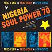 Soul Jazz Records Presents Nigeria Soul Power 70 | CD