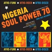 Soul Jazz Records Presents Nigeria Soul Power 70 | Vinyl