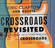 Crossroads Revisited - Selections From The Guitar Festivals | Vinyl