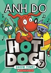 Hotdog 7 - Show Time | Paperback Book