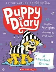 Puppy Diary #2: Pawfect Storm | Paperback Book