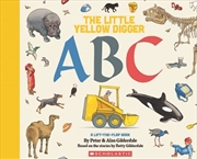 Little Yellow Digger ABC, The | Paperback Book