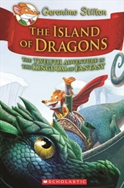 Geronimo Stilton Kingdom of Fantasy #12: The Island of Dragons | Hardback Book