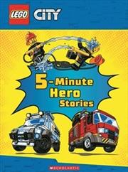 5-Minute Hero Stories (LEGO City) | Hardback Book