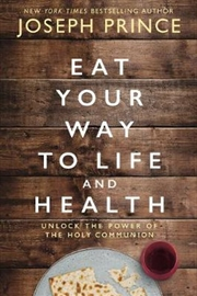 Eat Your Way To Life And Health | Paperback Book