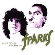 Past Tense - Best Of Sparks - Deluxe Edition | CD