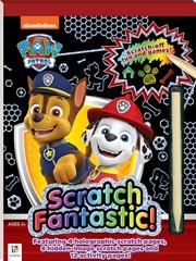 Scratch Fantastic: Paw Patrol | Paperback Book