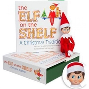 Elf On The Shelf - A Christmas Tradition (Boy) | Hardback Book